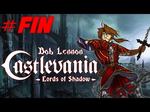 Castlevania : Lords of Shadow - Fin Officielle (Ep.31) - Playthrough FR 1080 par Bob Lennon