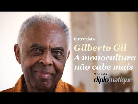 Entrevista Gilberto Gil: A Monocultura não cabe mais