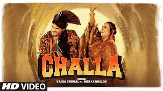 Challa – Vadda Grewal – Deepak Dhillon Video HD
