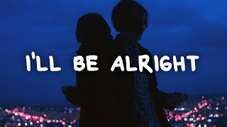 Christopher Bensinger - I'll Be Alright (Lyrics)