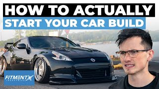 How To Start Your Car Build