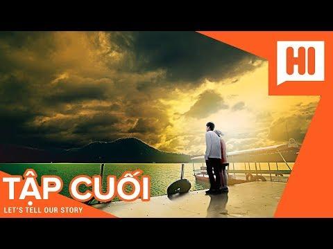 Em Của Anh Đừng Của Ai - Tập 22 (TẬP CUỐI) - Phim Tình Cảm | Hi Team