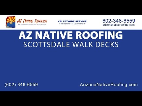 Scottsdale Walk Deck | Arizona Native Roofing
