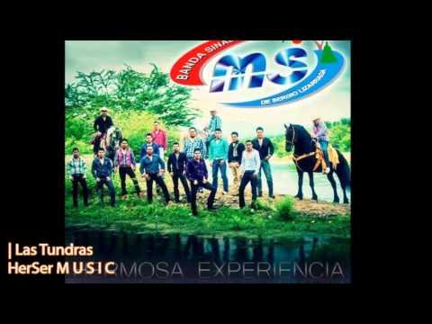 Las Tundras - Banda MS (CD 10° Aniversario: Hermosa Experiencia / 2013)