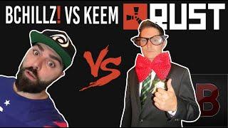 BCHILLZ! vs KEEMSTAR - Rust Conquest