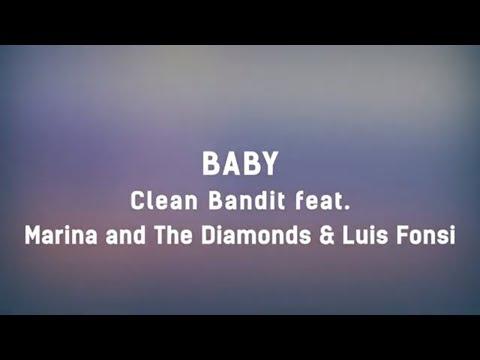 Clean Bandit - Baby feat. Marina & Luis Fonsi (Lyrics) 💖💖💖