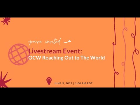 You're Invited to OCW Reaching Out to The World