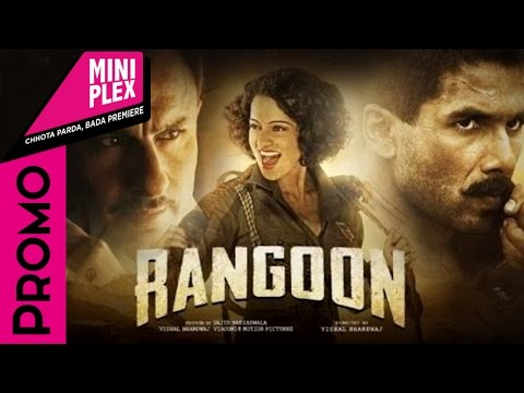 """Kangana, Shahid and Saif Promote Rangoon On Miniplex - Latest Bollywood Movies 2017 """