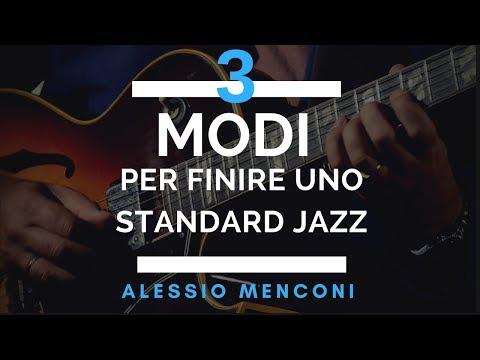 Tre modi per fare un finale  in uno standard jazz