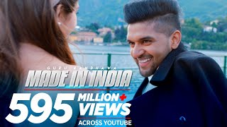 Made In India – Guru Randhawa