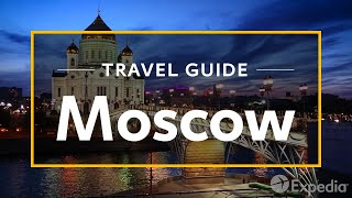 Moscow Vacation Travel Guide | Expedia
