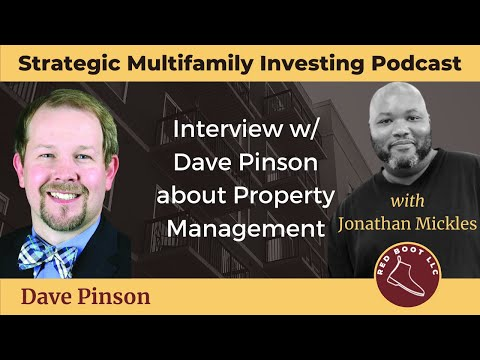011: Interview w/ Dave Pinson about Property Management