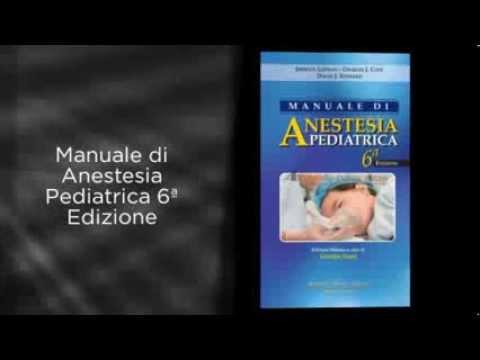 Manuale di Anestesia Pediatrica Sesta edizione steward