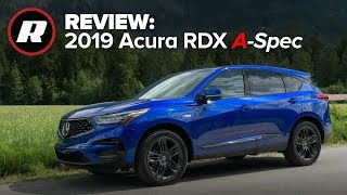 2019 Acura RDX A-Spec is a sharp-dressed luxury crossover