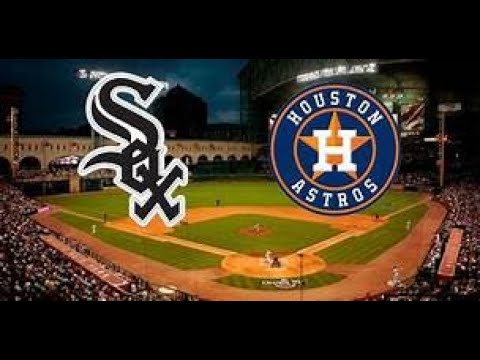 Chicago White Sox vs Houston Astros MLB Baseball Live Play by Play & Reaction