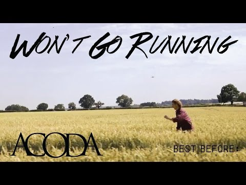 ACODA 'Won't Go Running' (Official)
