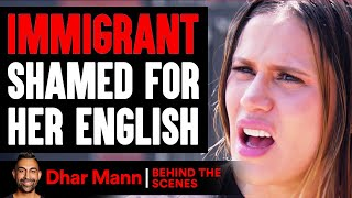 Immigrant SHAMED FOR Her ENGLISH ft. The Royalty Family (Behind-The-Scenes) | Dhar Mann Studios
