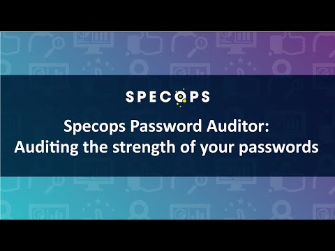 [Specops webinar] Audit the strength of your passwords