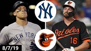 New York Yankees vs Baltimore Orioles Highlights | August 7, 2019 (2019 MLB Season)