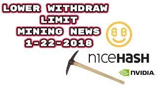 NiceHash News Lowered Withdrawal Limit 1-22-18