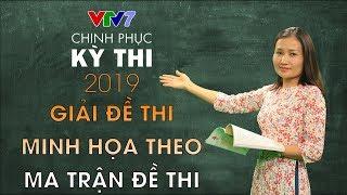 Giải đề minh họa & ma trận đề thi tốt nghiệp THPT | Chinh phục kỳ thi 2019 | Môn GDCD