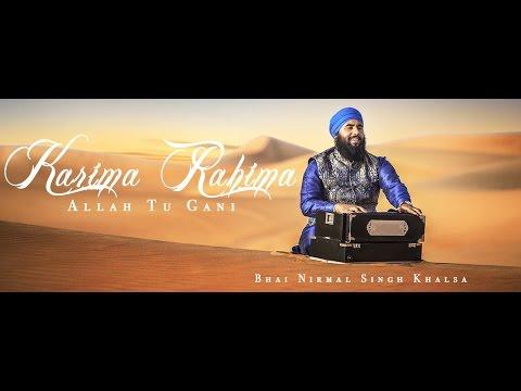 Karima Rahima - Bhai Nirmal Singh Khalsa - Gurbani - Shabad Kirtan