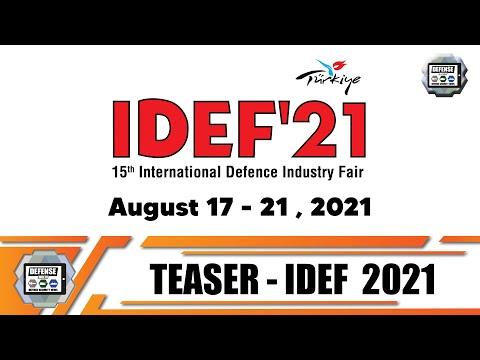 NEW DATE: IDEF 2021 International Defense Industry Fair Exhibition Istanbul Turkey 17-21 August 2021