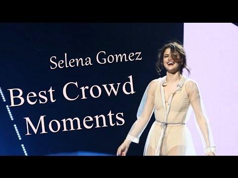 Selena Gomez // Best Crowd Moments