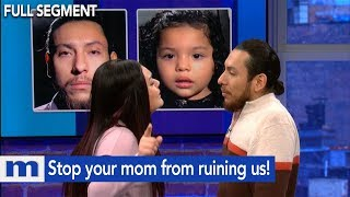 Stop your mom from ruining us! | The Maury Show