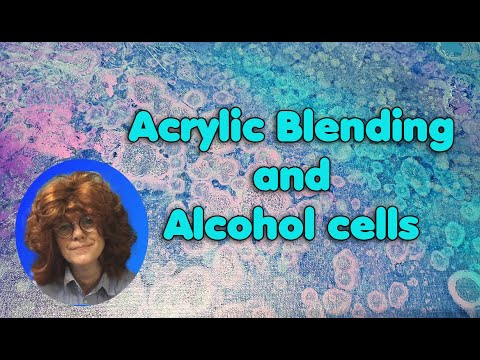 ( 1004 ) Blending acrylicpaint and alcohol cells