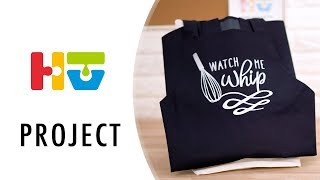 HTV Project - Watch Me Whip Apron