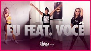 Eu Feat. Você - Melim   FitDance TV (Coreografia Oficial)   #FiqueEmCasa e Dance #Comigo