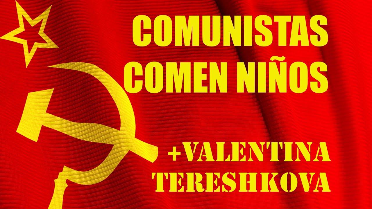 ver el video Los Comunistas comen niños
