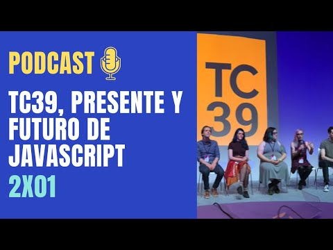 video thumbnail for TC39, el presente y futuro de Javascript | WTFront 🎧 Podcast