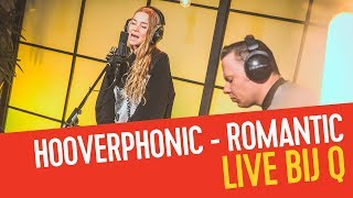 Hooverphonic - Romantic | Live bij Q