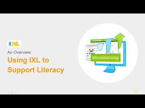 Using IXL to Support Literacy