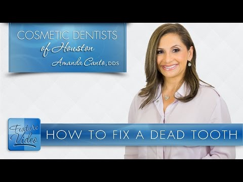 How to Fix a Dead Tooth -­ Cosmetic Dentists of Houston