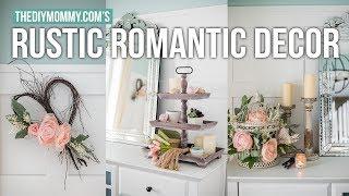 RUSTIC ROMANTIC DIY DECORATING IDEAS | The DIY Mommy
