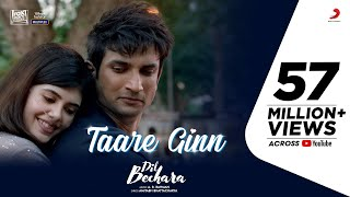 Dil Bechara - Taare Ginn- Official Video- Sushant Singh Ra..