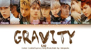 EXO (엑소) - GRAVITY (Color Coded Lyrics Eng/Rom/Han/가사)