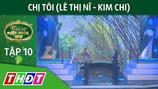 Tan Co Chi Toi Le Thi Ni Kim Chi Tai Tu Miet Vuon Thdt