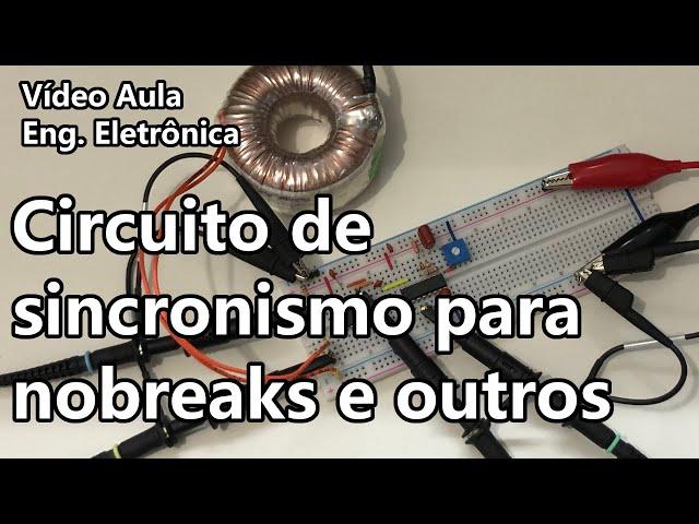 SINCRONISMO COM A REDE PARA NOBREAKS E PAINÉIS SOLARES | Video Aula #340