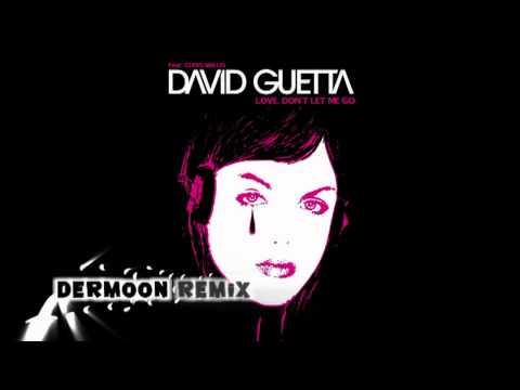 Baixar David Guetta - Love Don't Let Me Go (Dermoon Trance Remix)