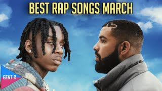 TOP 100 RAP SONGS OF MARCH 2021
