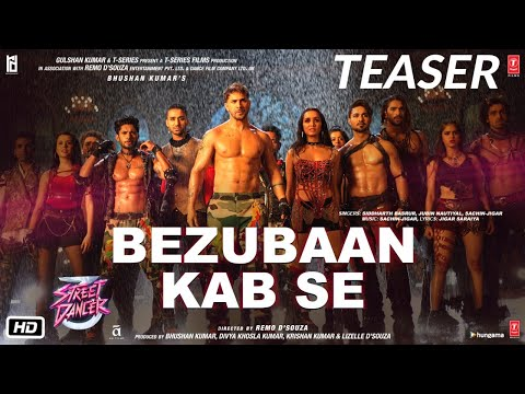Bezubaan Kab Se Street Dancer 3D In Cinemas Now Promo | Varun Shraddha Sachin-Jigar Jubin Siddharth