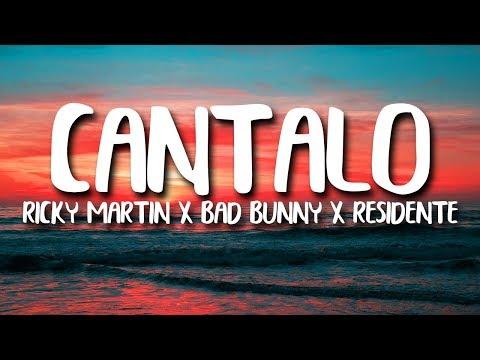 Ricky Martin, Bad Bunny, Residente - Cántalo (Letra/Lyrics)