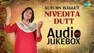 Nivedita Dutt - Autumn Ballet