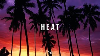 """Heat"" - Summer Freestyle Beat Free New Rap Hip Hop Instrumental Music 2018 