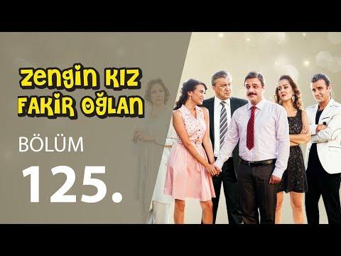 Zengin Kız Fakir Oğlan (125.Bölüm YENİ) 3 Mayıs SON BÖLÜM | Full HD 1080p Tek Parça İzle