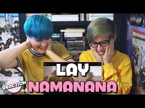 LAY (레이) - NAMANANA ★ MV REACTION